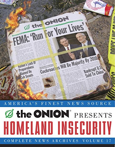 Homeland Insecurity By The Onion