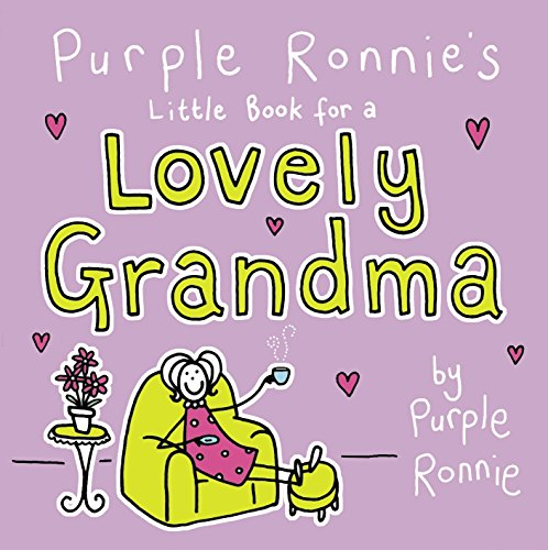 Purple Ronnie's Little Book for a Lovely Grandma By Giles Andreae