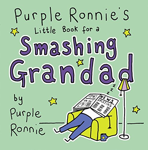 Purple Ronnie's Little Book for a Smashing Grandad by Giles Andreae