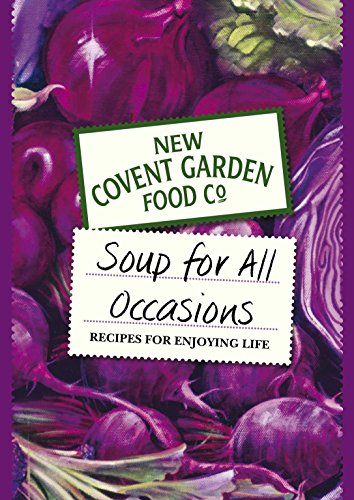 A Soup for All Occasions by New Covent Garden Soup Company
