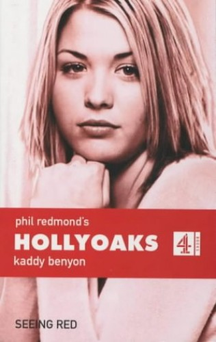 Hollyoaks:Seeing Red (PB): Seeing Red No. 5 (Phil Redmond's Hollyoaks)