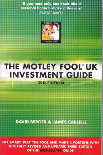 The Motley Fool UK Investment Guide by David Berger
