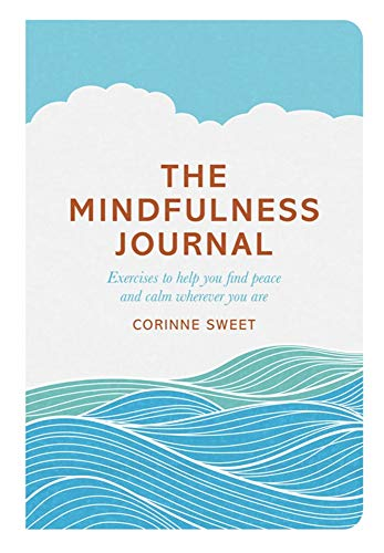 The Mindfulness Journal By Corinne Sweet