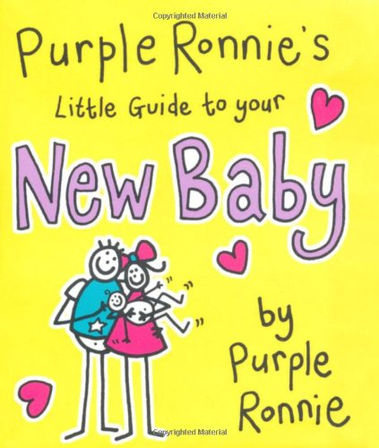 Purple Ronnie's Little Guide to Your New Baby By Giles Andreae