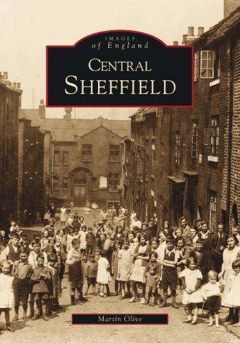 Images of England: Central Sheffield (Archive Photographs) By Martin Olive