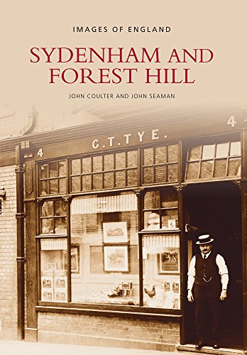 Sydenham and Forest Hill By John Coulter