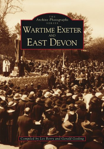 Wartime Exeter and East Devon By Gerald Gosling