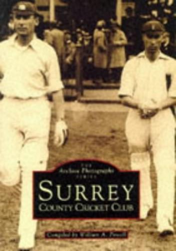 Surrey County Cricket Club By William A. Powell