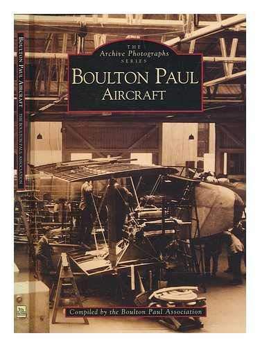 Boulton Paul Aircraft by Boulton Paul Association