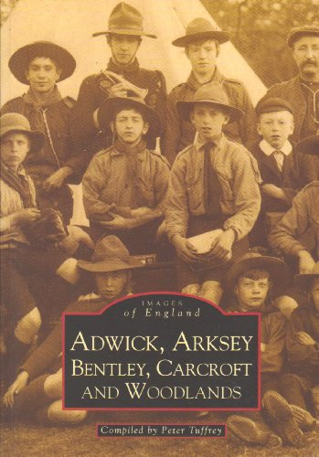 Adwick, Arksey and Bentley By Peter Tuffrey