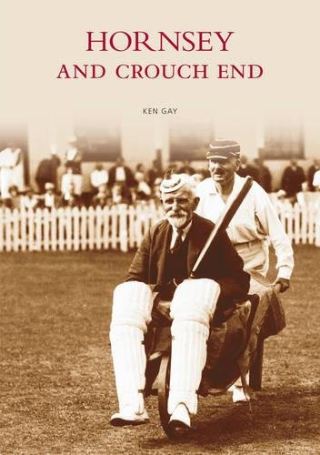 Hornsey and Crouch End By Kenneth Gay