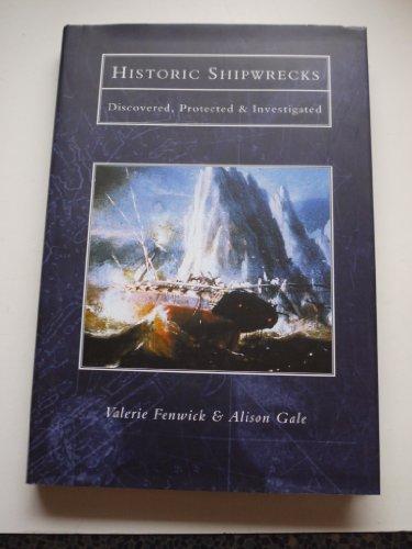 Historic Shipwrecks By Valerie Fenwick
