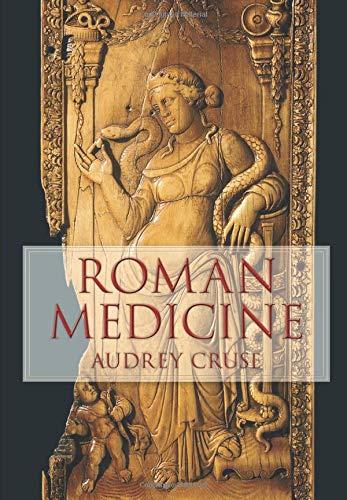 Roman Medicine (Revealing History) By Audrey Cruse