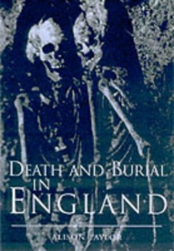 Burial Practice in Early England By Alison Taylor