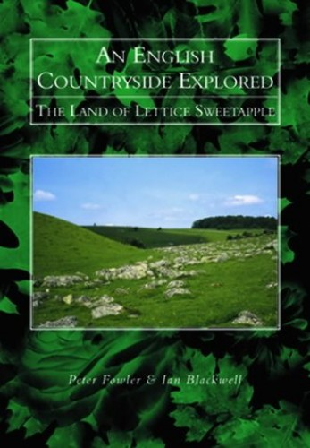 An English Landscape Explored By Peter J. Fowler