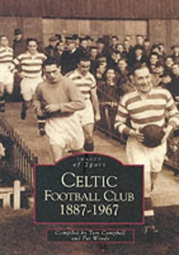 Celtic Football Club By Tom Campbell