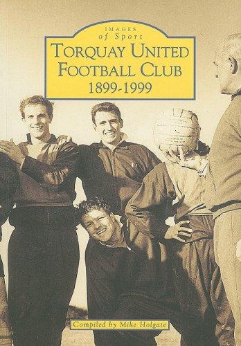 Torquay United Football Club By Michael Holgate