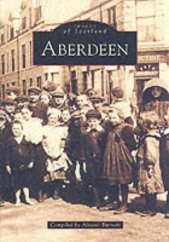 Aberdeen By Alistair Burnett