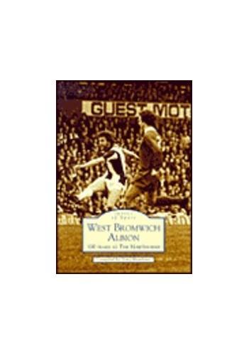 West Bromwich Albion Football Club by Tony Matthews