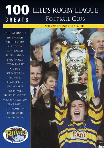 Leeds Rugby League Football Club By Phil Caplan