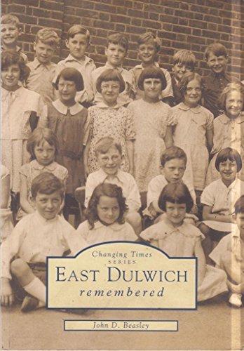 East Dulwich Remembered By John Beasley