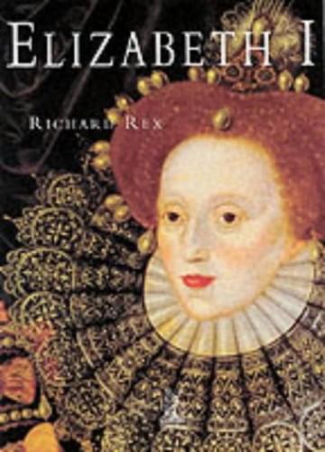 Elizabeth I By Richard Rex