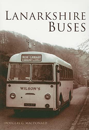 Lanarkshire Buses By Douglas G MacDonald