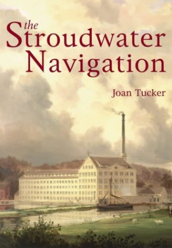 The Stroudwater Navigation By Joan Tucker