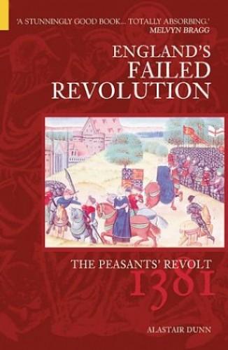 The Peasants' Revolt By Alastair Dunn