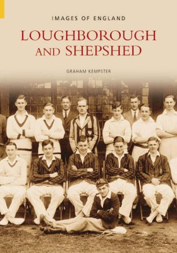 Loughborough and Shepshed By Graham Kempster