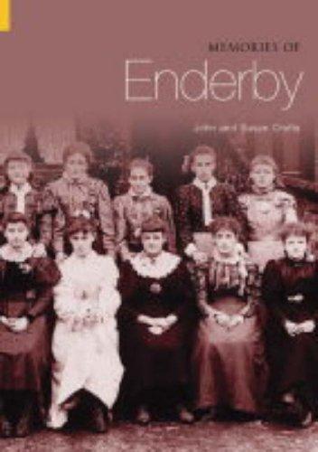 Memories of Enderby By Susan Crofts