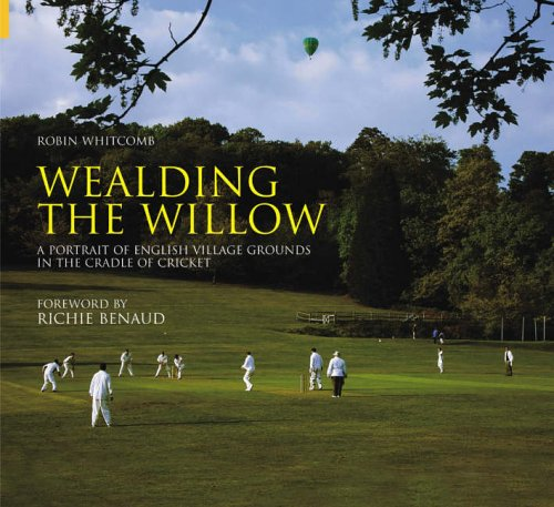 Wealding the Willow By Robin Whitcomb