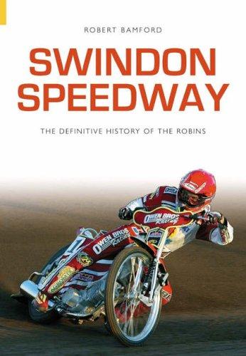 Swindon Speedway By Robert Bamford