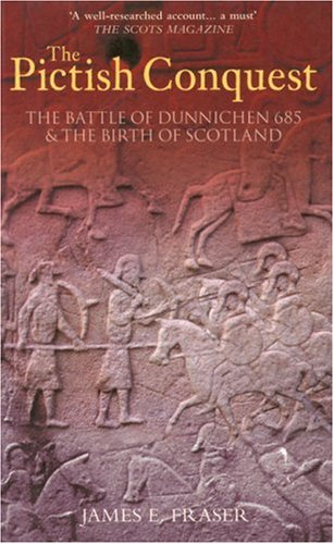The Pictish Conquest By Bryan Fraser