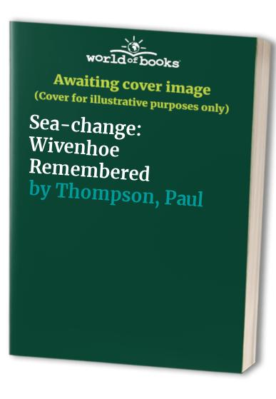 Sea-change By Paul Thompson