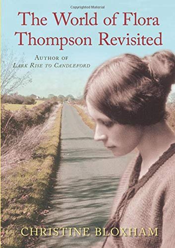 World of Flora Thompson By Christine Bloxham