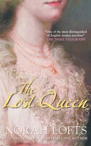 The Lost Queen By Norah Lofts