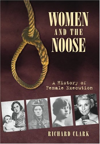Women and the Noose By Richard Clark
