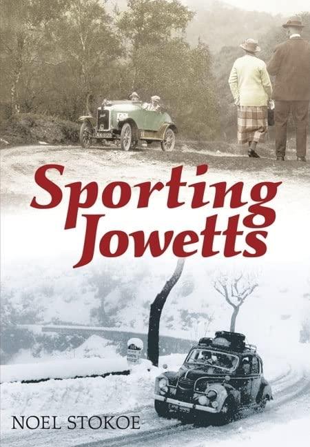 Sporting Jowetts By Noel Stokoe