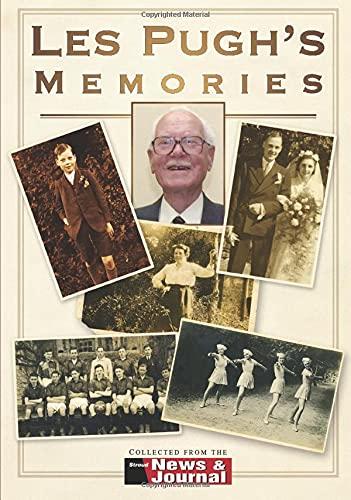 Les Pugh's Memories By David Pugh