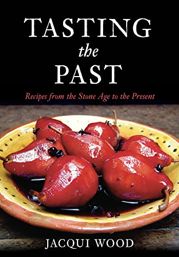 Tasting the Past by Jacqui Wood