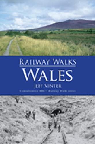 Railway Walks: Wales By Jeff Vinter