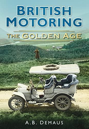 British Motoring By A. B. Demaus