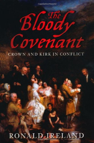 The Bloody Covenant By Ronald Ireland Used Very Good border=