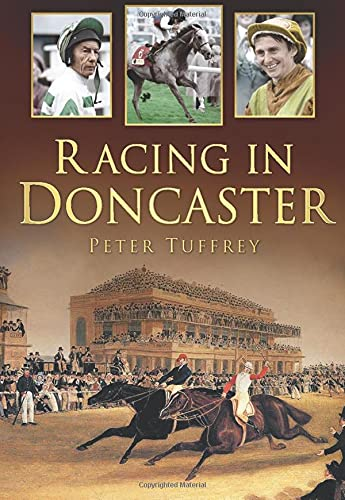 Racing in Doncaster By Peter Tuffrey