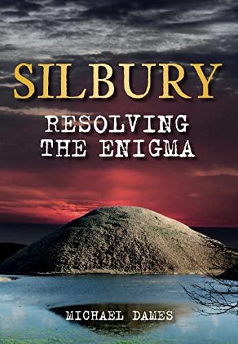 Silbury By Michael Dames