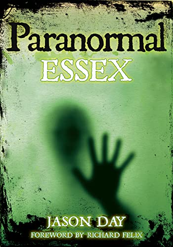 Paranormal Essex By Jason Day
