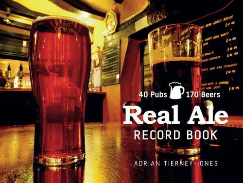 Real Ale Record Book by Adrian Tierney-Jones