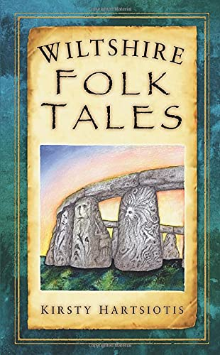 Wiltshire Folk Tales By Kirsty Hartsiotis