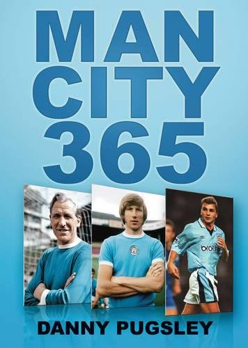 Man City 365 By Danny Pugsley